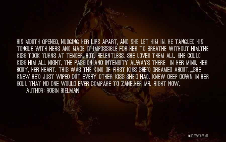 Intensity And Passion Quotes By Robin Bielman