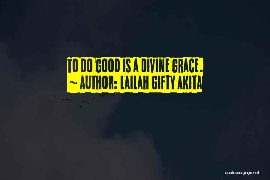 Intentions And Motives Quotes By Lailah Gifty Akita