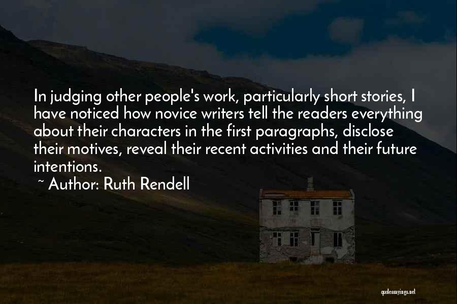 Intentions And Motives Quotes By Ruth Rendell