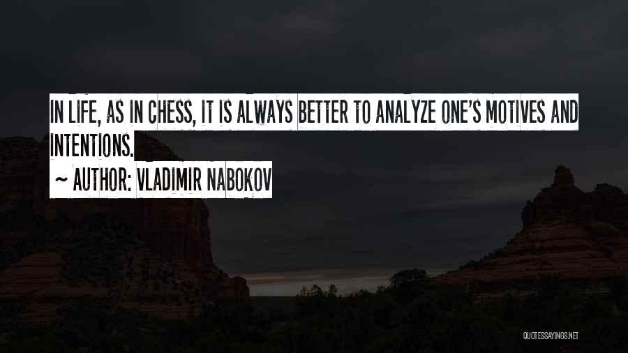 Intentions And Motives Quotes By Vladimir Nabokov