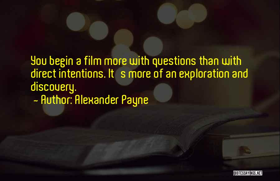 Intentions Quotes By Alexander Payne