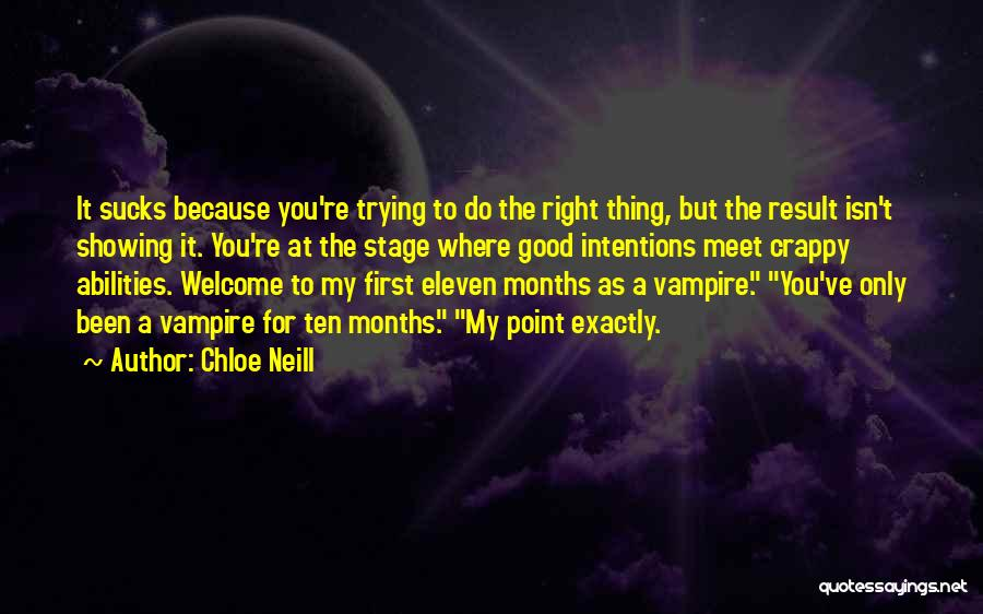 Intentions Quotes By Chloe Neill