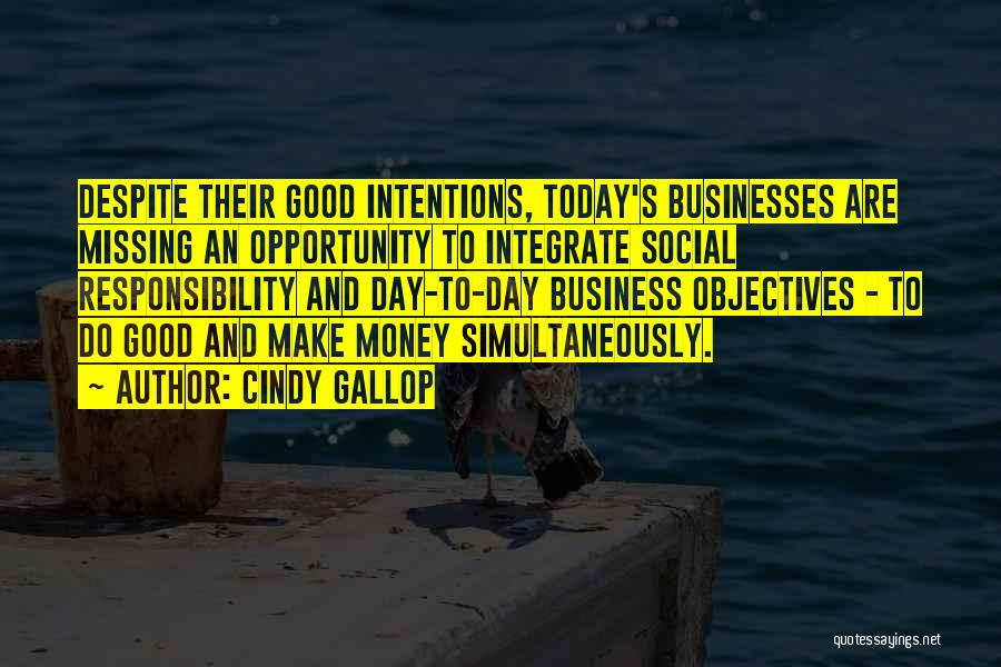 Intentions Quotes By Cindy Gallop