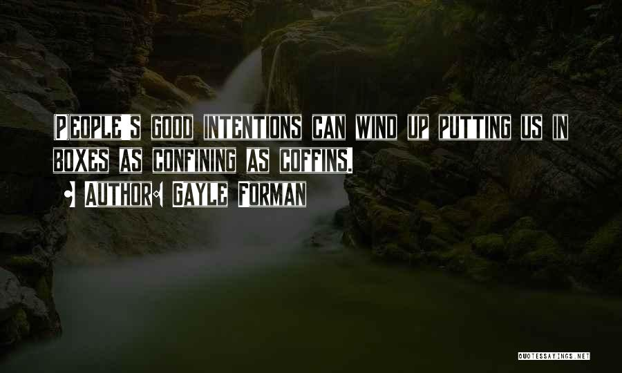 Intentions Quotes By Gayle Forman