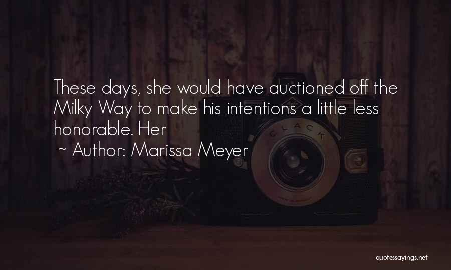 Intentions Quotes By Marissa Meyer