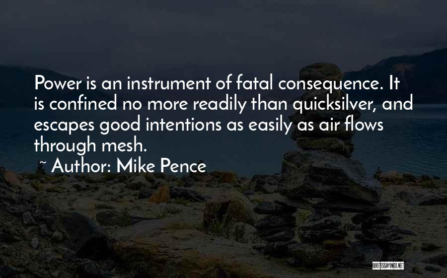 Intentions Quotes By Mike Pence