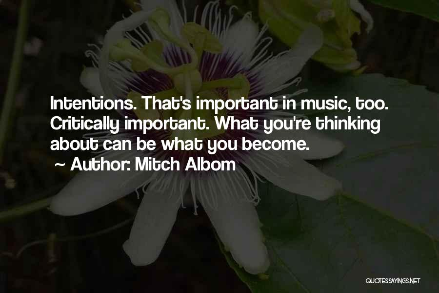 Intentions Quotes By Mitch Albom