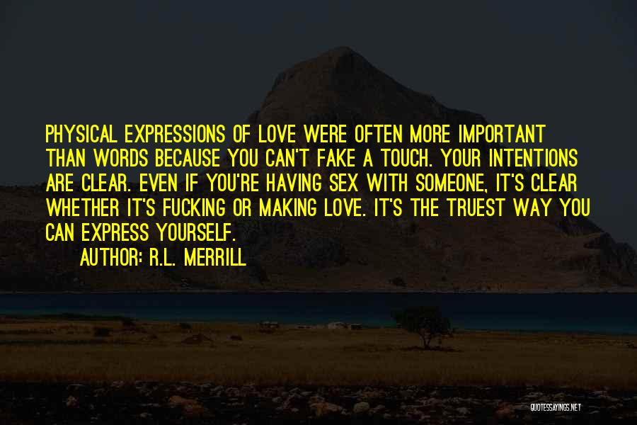 Intentions Quotes By R.L. Merrill