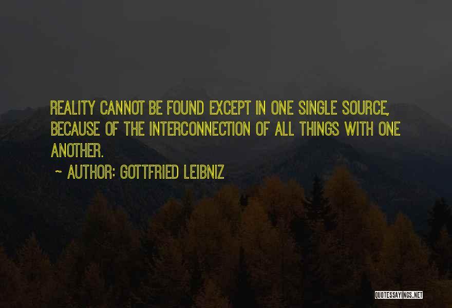 Interconnection Quotes By Gottfried Leibniz