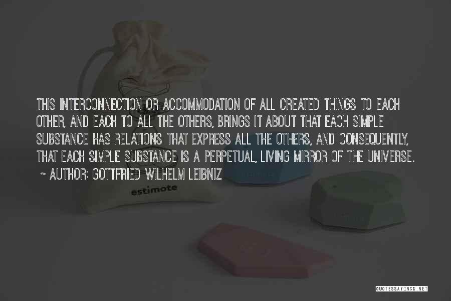 Interconnection Quotes By Gottfried Wilhelm Leibniz
