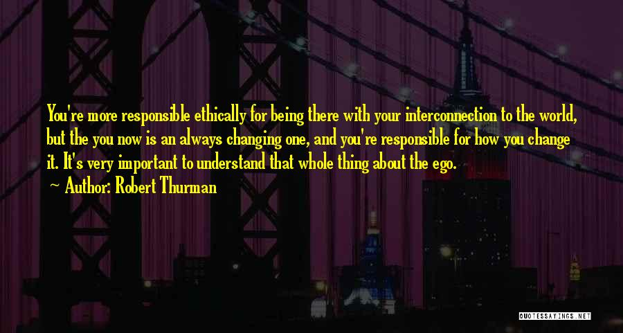 Interconnection Quotes By Robert Thurman