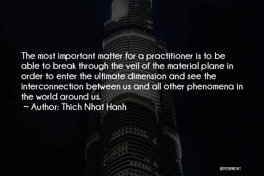 Interconnection Quotes By Thich Nhat Hanh
