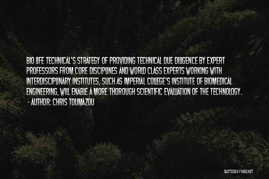 Interdisciplinary Quotes By Chris Toumazou