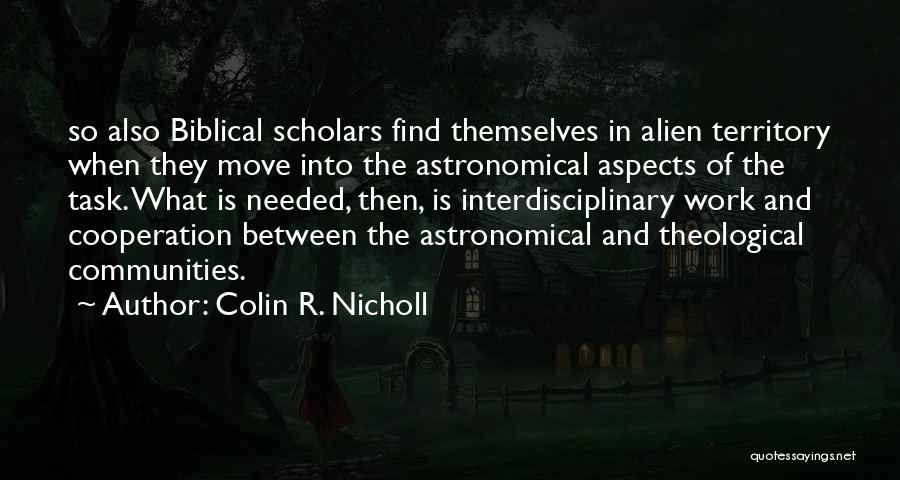 Interdisciplinary Quotes By Colin R. Nicholl