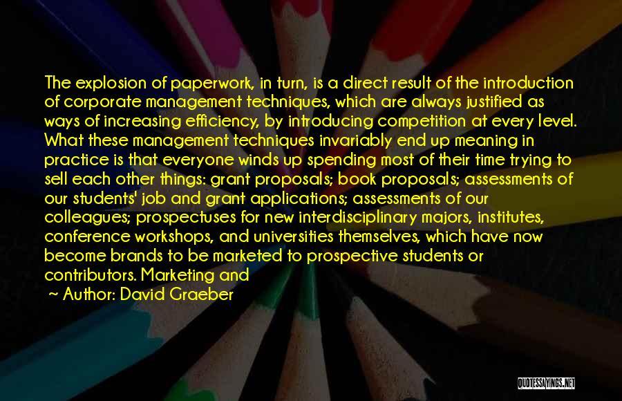 Interdisciplinary Quotes By David Graeber