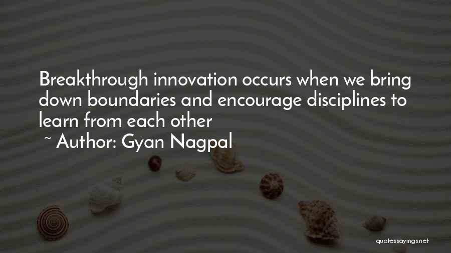Interdisciplinary Quotes By Gyan Nagpal