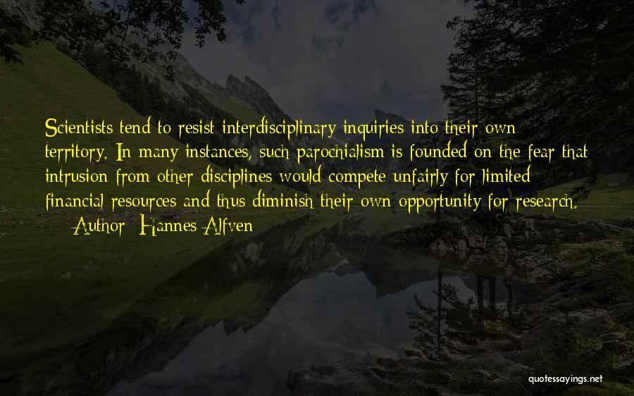 Interdisciplinary Quotes By Hannes Alfven