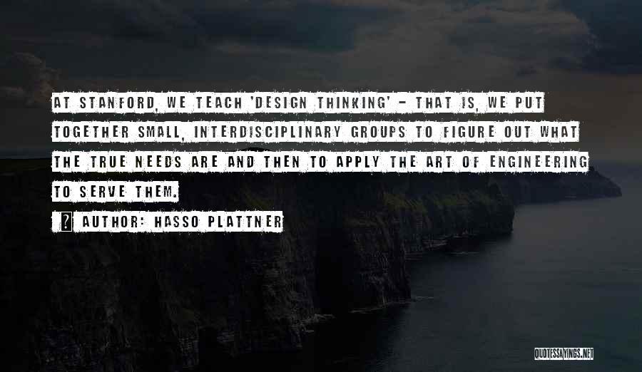 Interdisciplinary Quotes By Hasso Plattner
