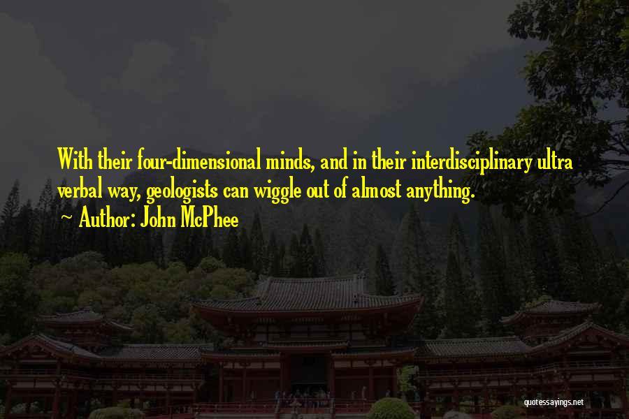 Interdisciplinary Quotes By John McPhee