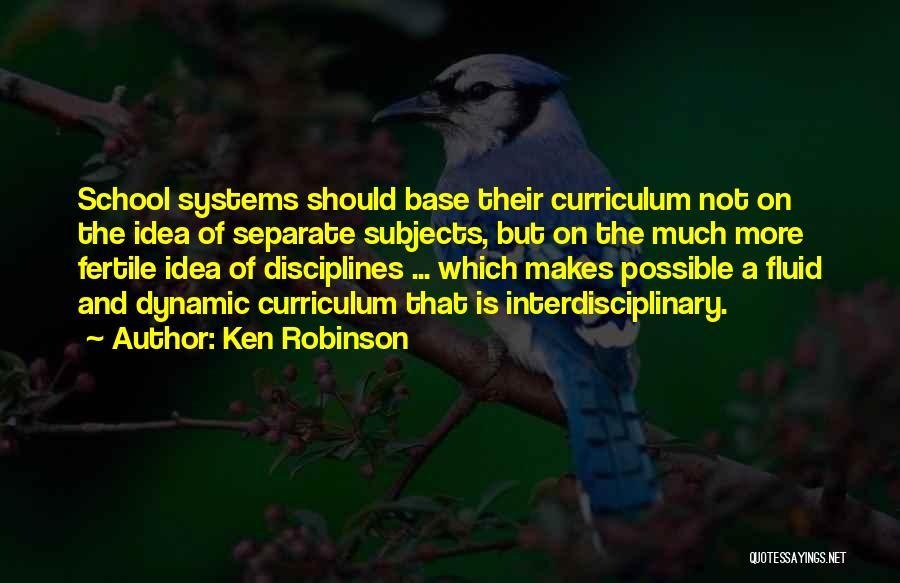 Interdisciplinary Quotes By Ken Robinson