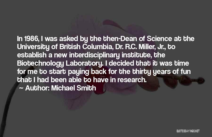 Interdisciplinary Quotes By Michael Smith