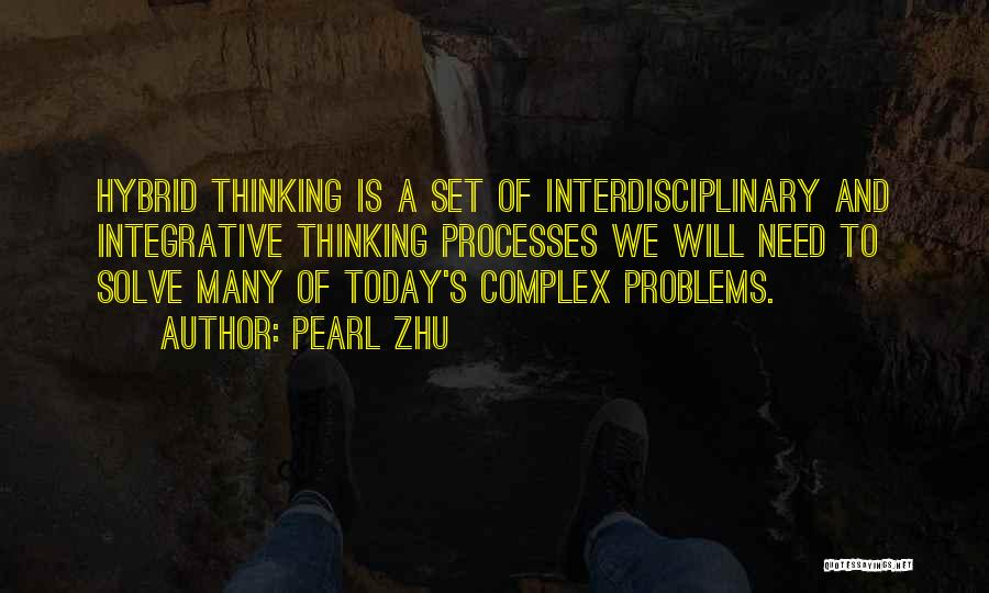 Interdisciplinary Quotes By Pearl Zhu