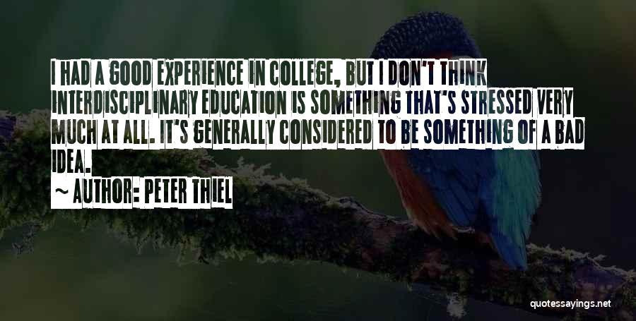 Interdisciplinary Quotes By Peter Thiel
