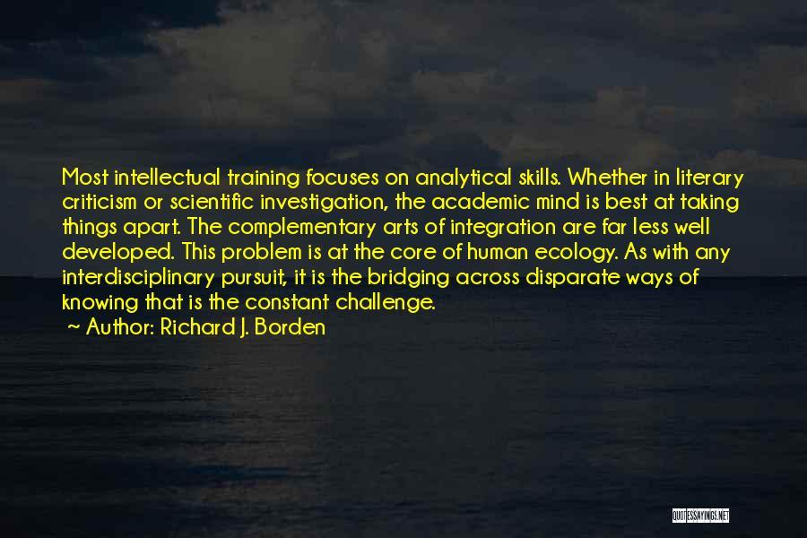 Interdisciplinary Quotes By Richard J. Borden