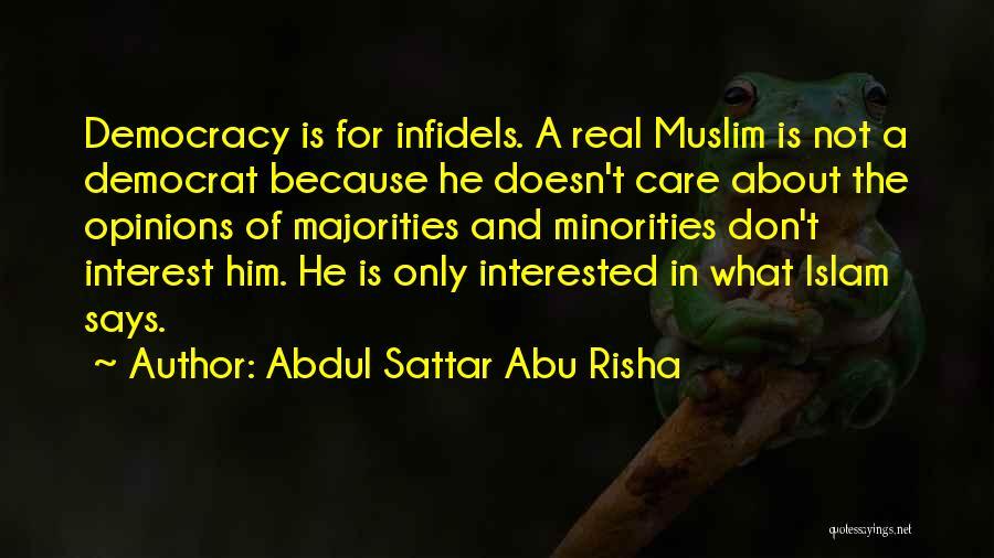 Interested In Him Quotes By Abdul Sattar Abu Risha