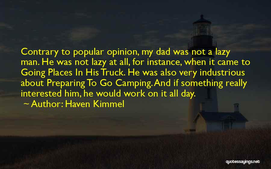 Interested In Him Quotes By Haven Kimmel