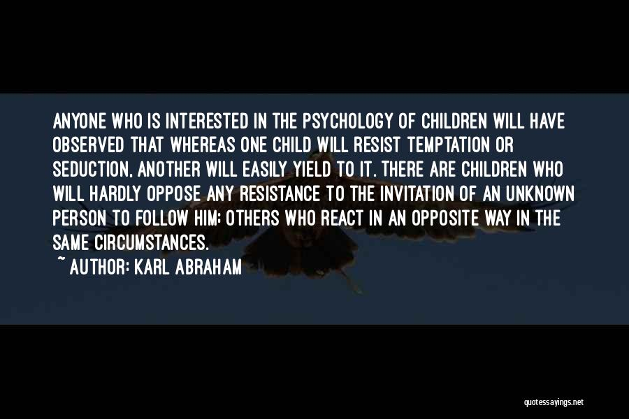 Interested In Him Quotes By Karl Abraham