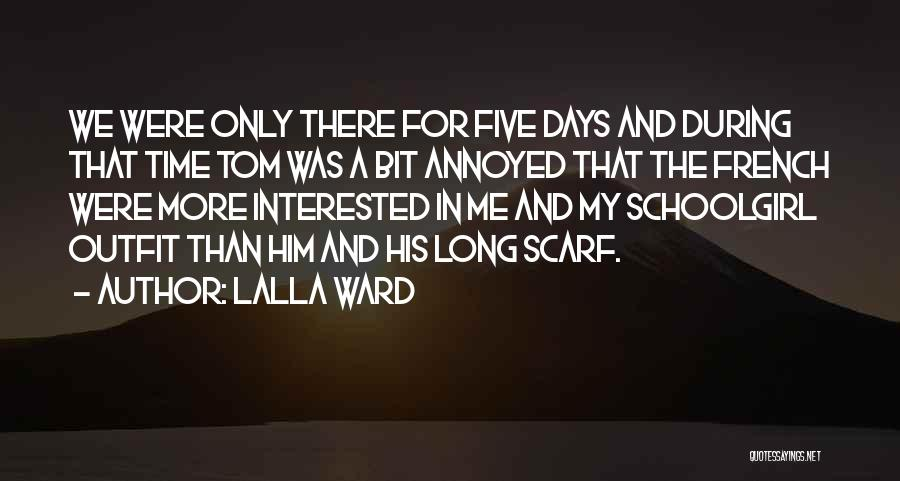Interested In Him Quotes By Lalla Ward