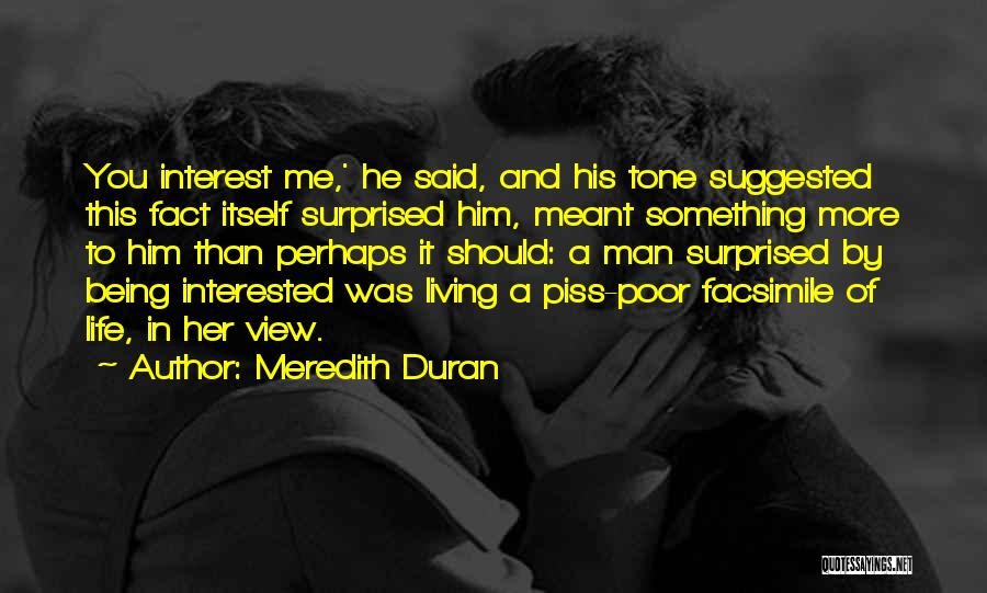 Interested In Him Quotes By Meredith Duran