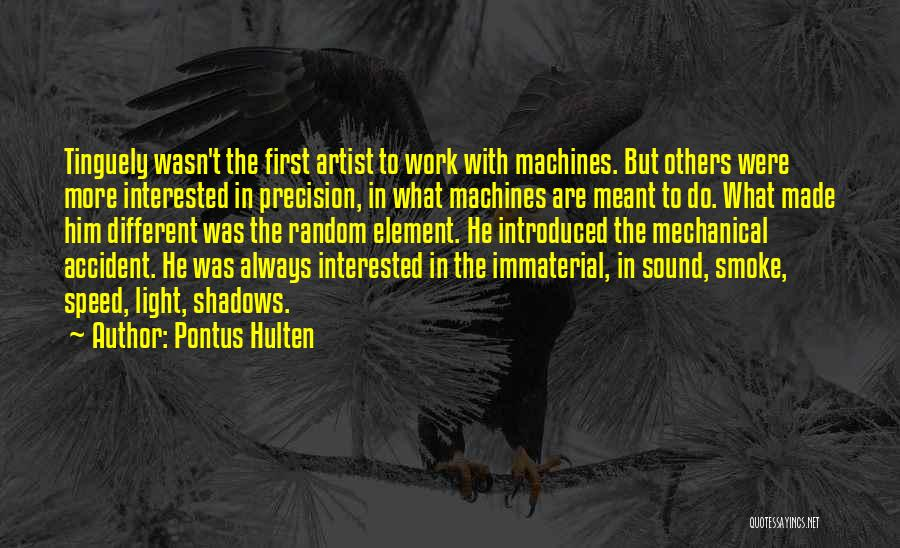 Interested In Him Quotes By Pontus Hulten