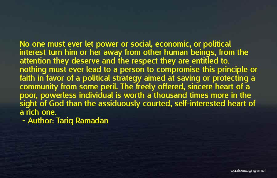 Interested In Him Quotes By Tariq Ramadan