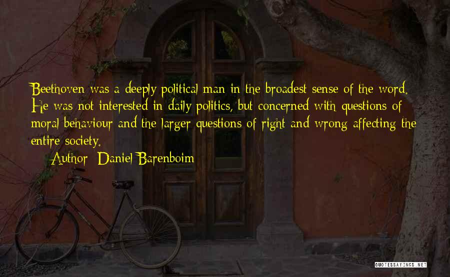 Interested In Politics Quotes By Daniel Barenboim