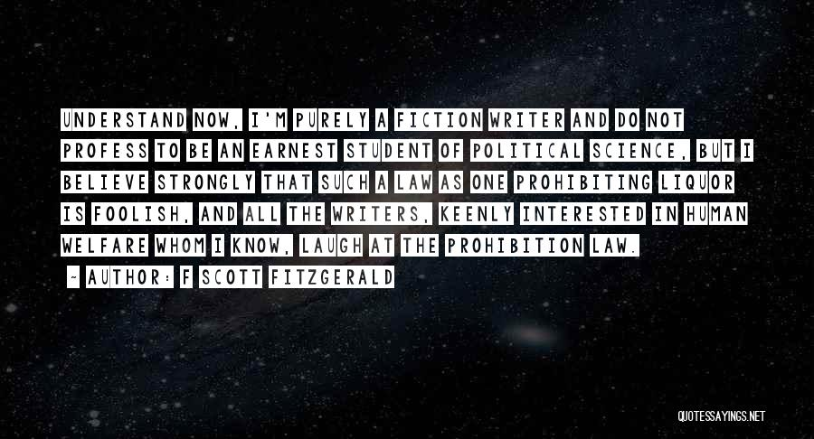 Interested In Politics Quotes By F Scott Fitzgerald