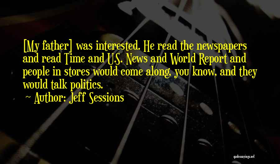 Interested In Politics Quotes By Jeff Sessions
