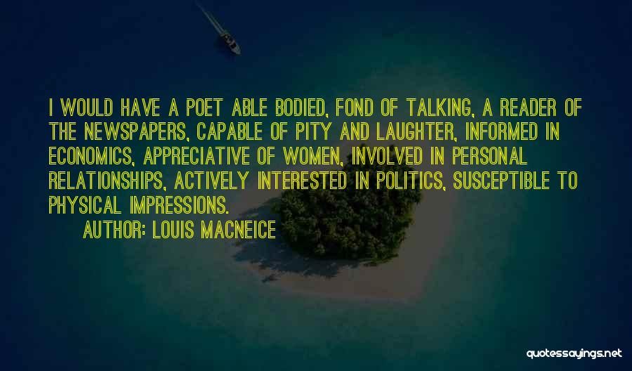 Interested In Politics Quotes By Louis MacNeice