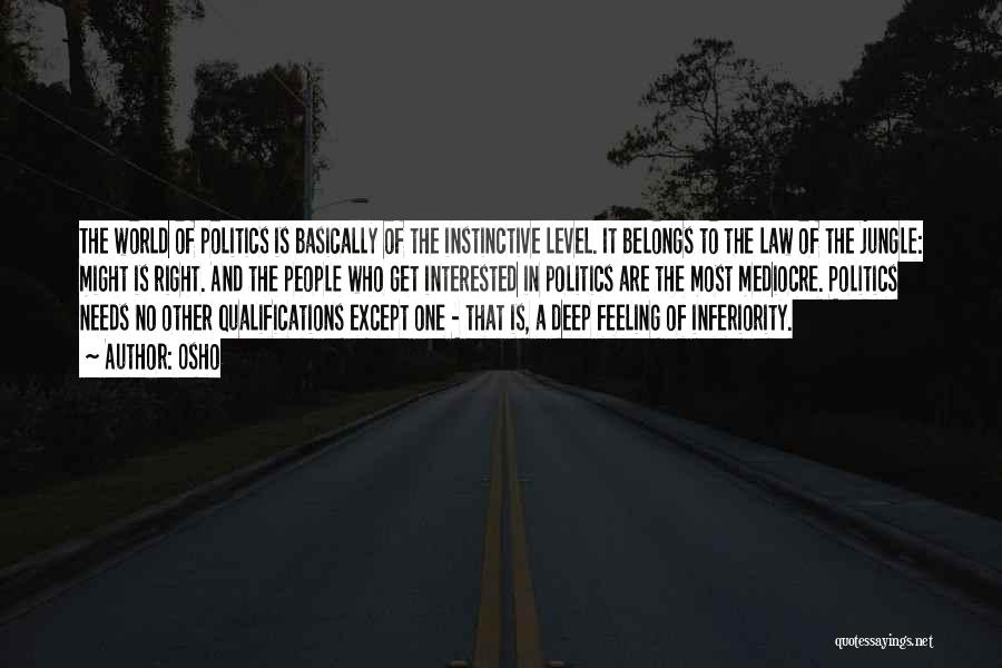 Interested In Politics Quotes By Osho