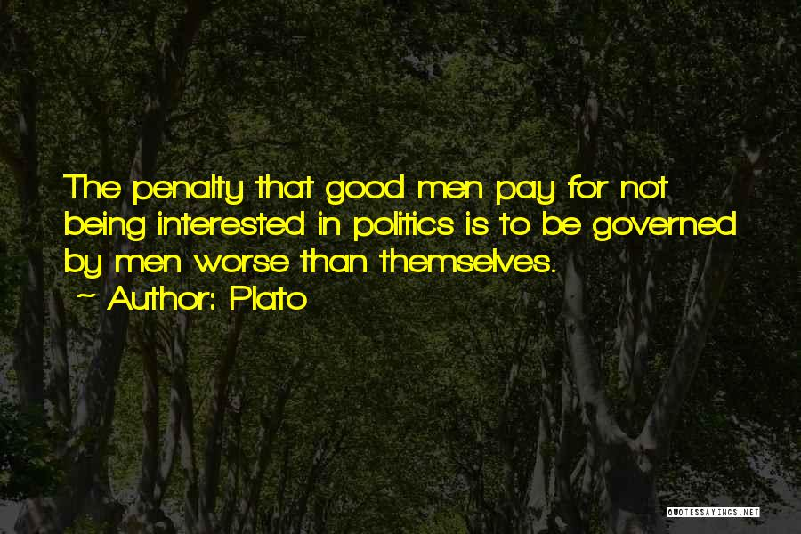 Interested In Politics Quotes By Plato