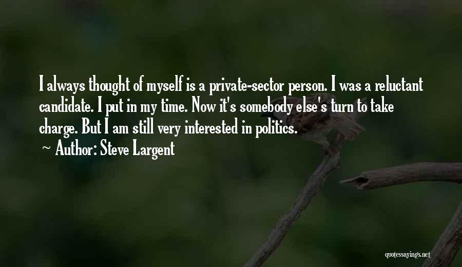 Interested In Politics Quotes By Steve Largent