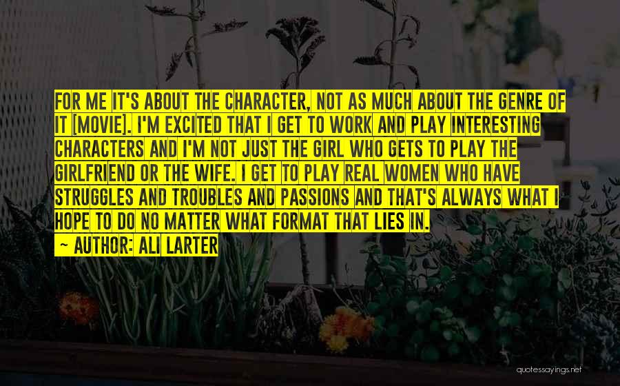 Interesting Characters Quotes By Ali Larter