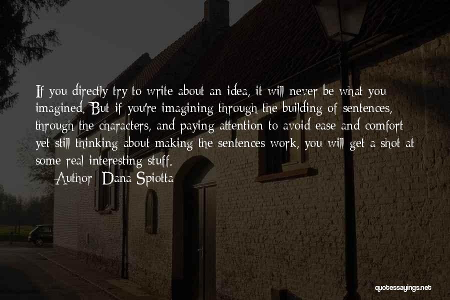 Interesting Characters Quotes By Dana Spiotta