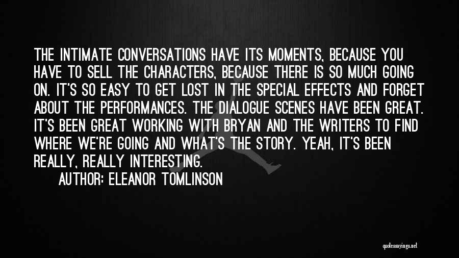 Interesting Characters Quotes By Eleanor Tomlinson