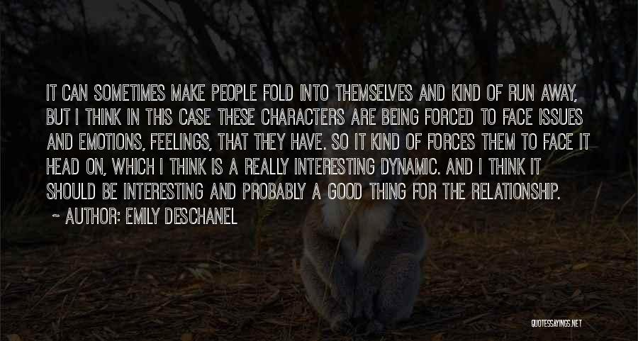 Interesting Characters Quotes By Emily Deschanel