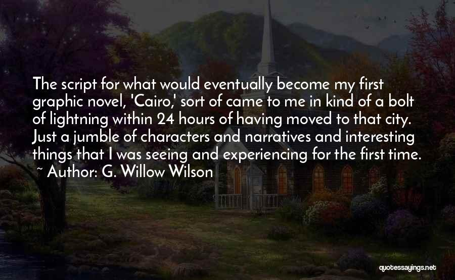 Interesting Characters Quotes By G. Willow Wilson