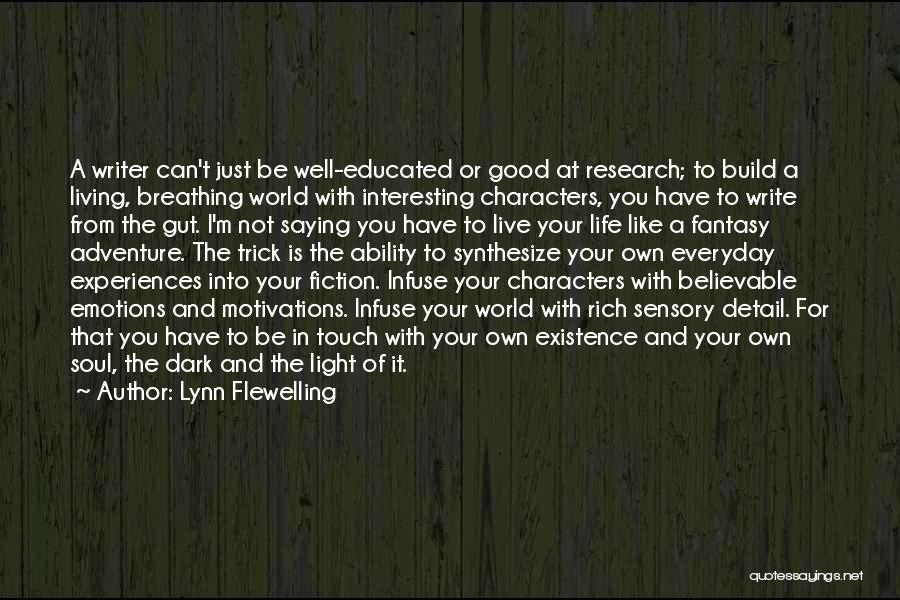 Interesting Characters Quotes By Lynn Flewelling