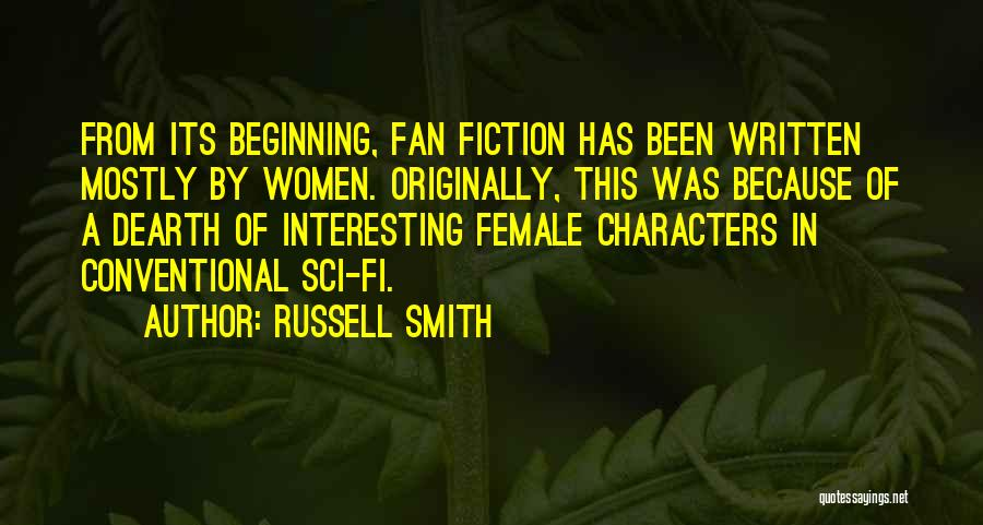 Interesting Characters Quotes By Russell Smith