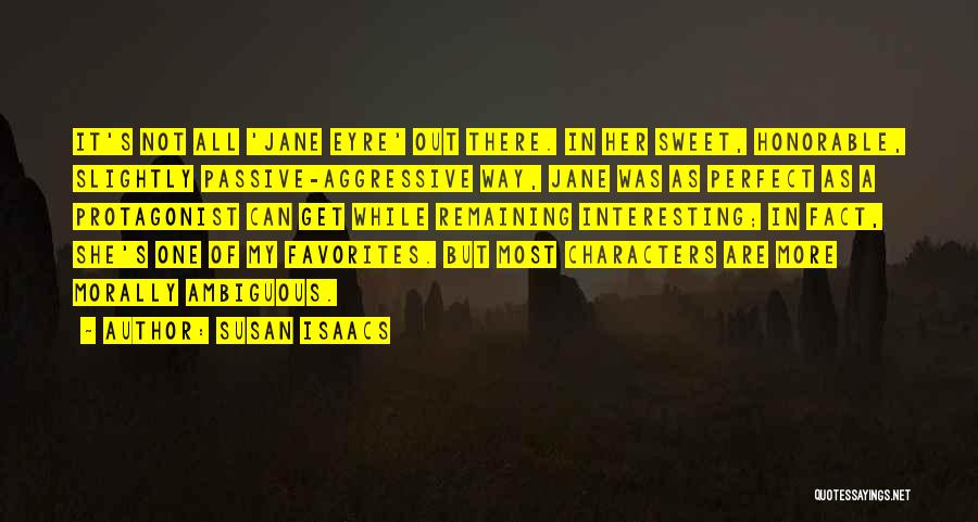Interesting Characters Quotes By Susan Isaacs